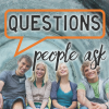 Questions People Ask